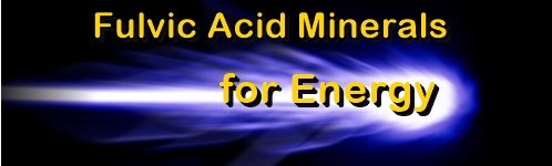 Ormus Minerals -Fulvic Acid Minerals for ENERGY