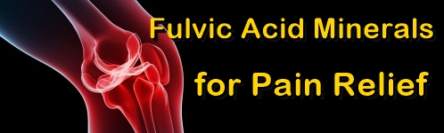 Ormus Minerals -Fulvic Acid Minerals for PAIN Relief